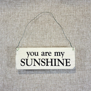Signs-small-You-are-my-sunshine.jpg