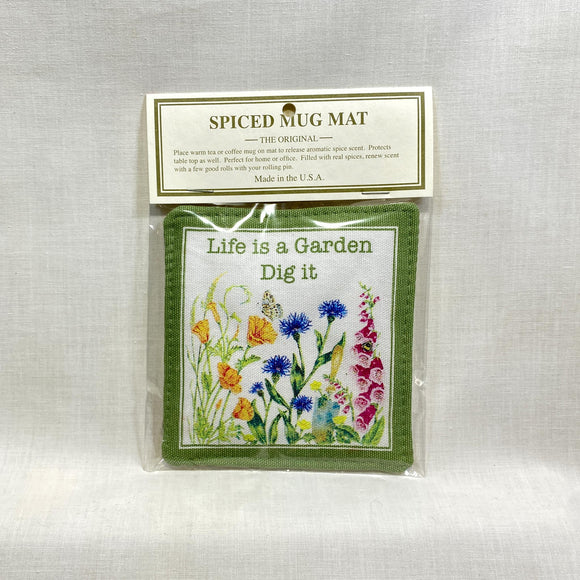 Spiced-Mug-Mats-Life-Is-A-Garden-Dig-It.jpg