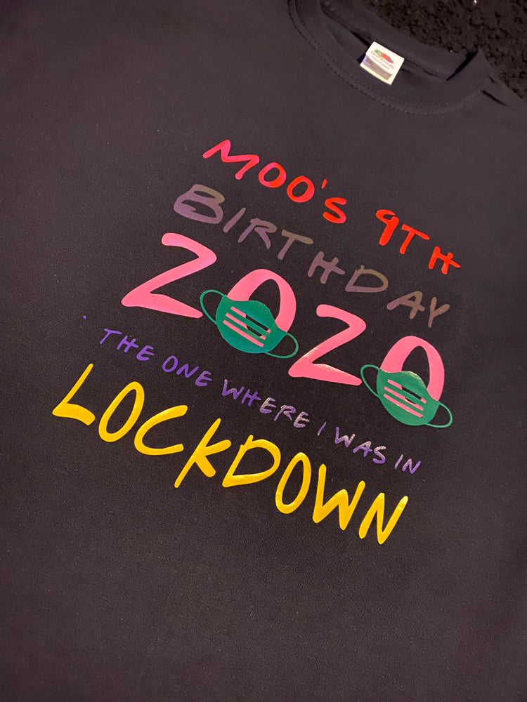 Happy Birthday Lockdown T-shirt