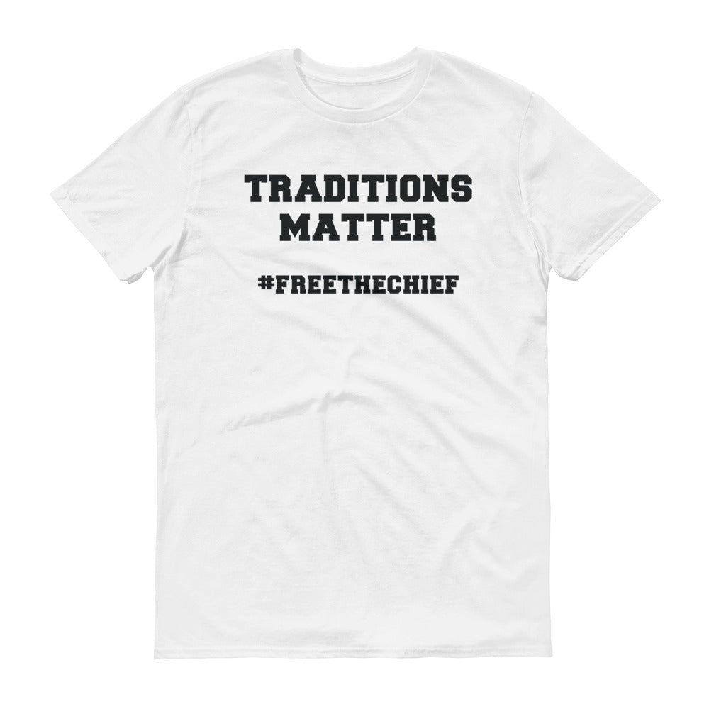 """Traditions Matter"" Short sleeve t-shirt"