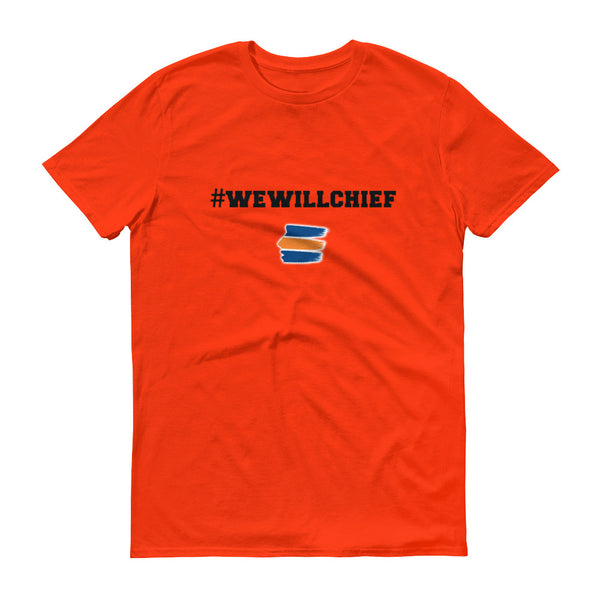 #WeWillChief Short-Sleeve T-Shirt