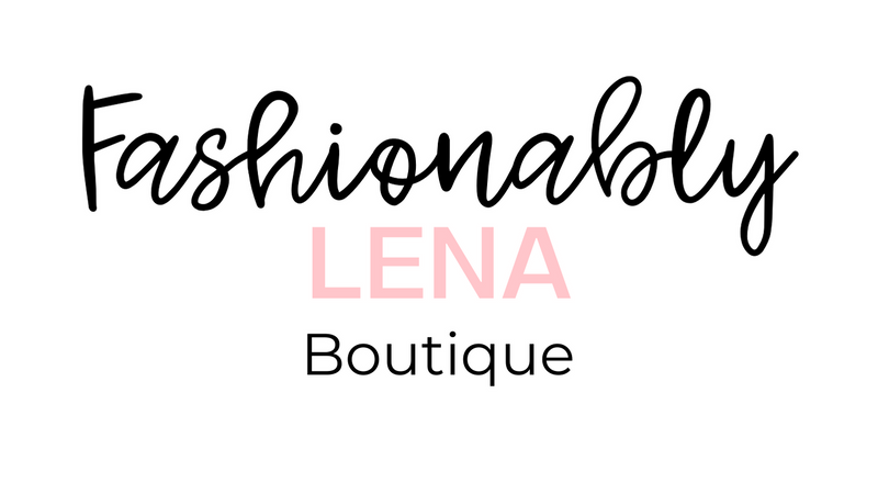 Fashionably Lena Boutique