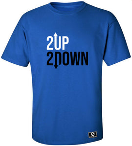 2 Up 2 Down T-Shirt