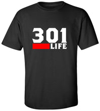 Load image into Gallery viewer, 301 Life T-Shirt
