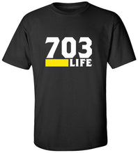Load image into Gallery viewer, 703 Life T-Shirt
