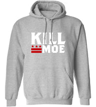 Load image into Gallery viewer, Kill Moe Hoodie