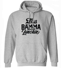 Load image into Gallery viewer, This Bamma Lunchin Hoodie