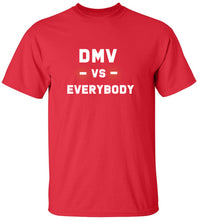 Load image into Gallery viewer, DMV Vs. Everybody T-Shirt