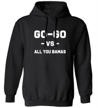Load image into Gallery viewer, Go-Go Vs. All You Bamas Hoodie