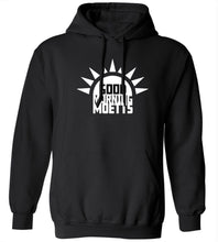 Load image into Gallery viewer, Good Morning Moetts Hoodie