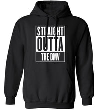 Load image into Gallery viewer, Straight Outta The DMV Hoodie