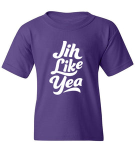 Kids Jih Like Yea T-Shirt