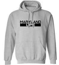 Load image into Gallery viewer, Maryland Life Hoodie