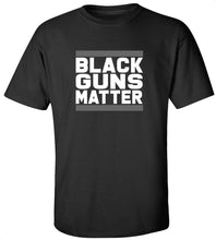 Load image into Gallery viewer, Black Guns Matter T-Shirt