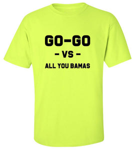 Go-Go Vs. All You Bamas T-Shirt