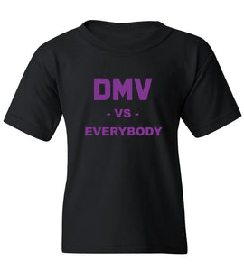 Kids DMV Vs. Everybody T-Shirt