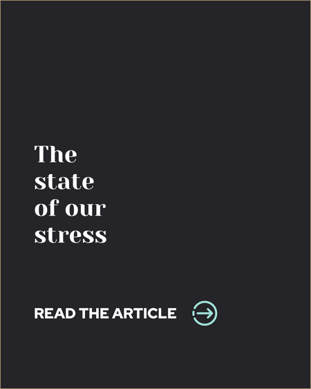 The state of our stress
