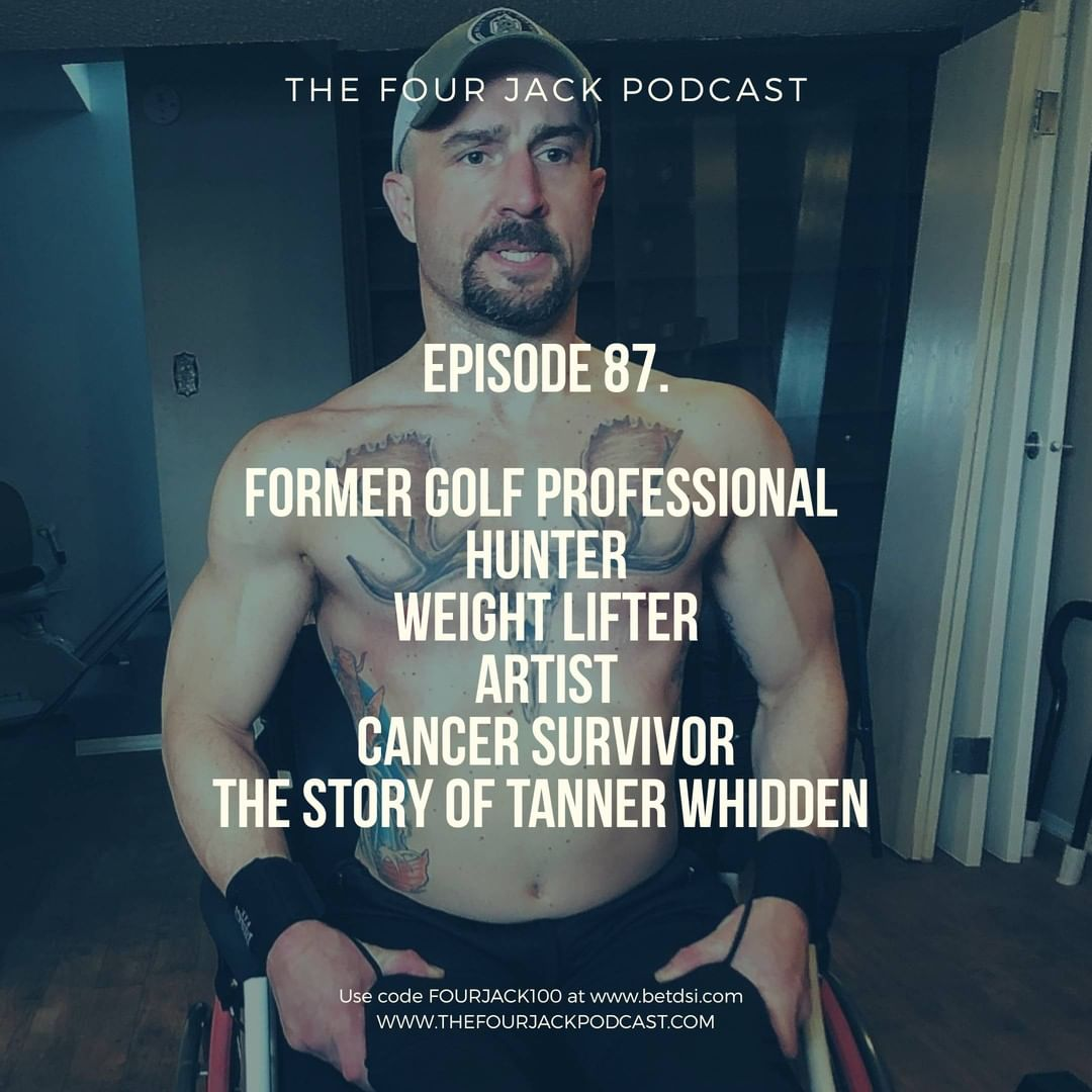 Episode 87. Golfer. Artist. Hunter. Weight LIfter. Cancer Survivor- The Story of Tanner Whidden