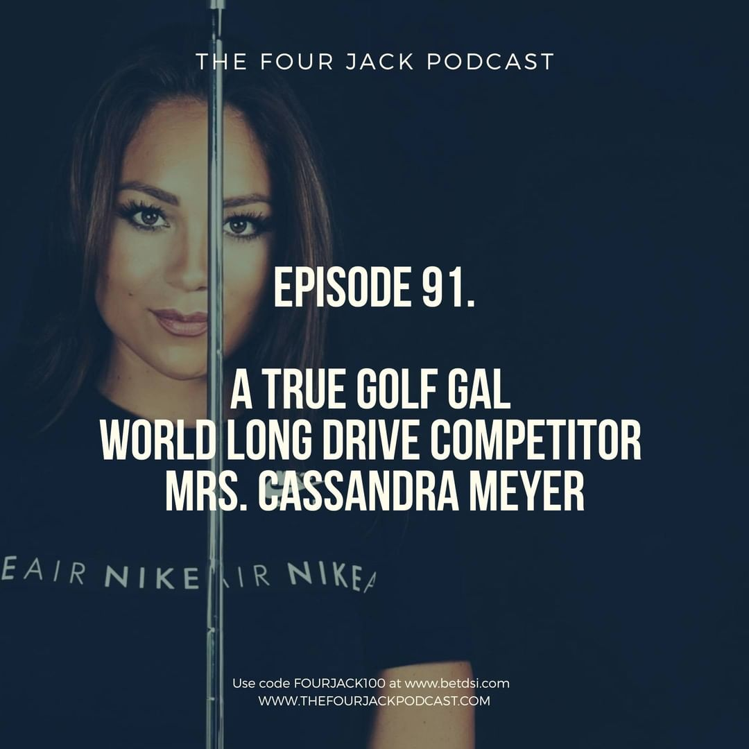 Episode. 92 World Long Drive Competitor, Mrs. Cassandra Meyer