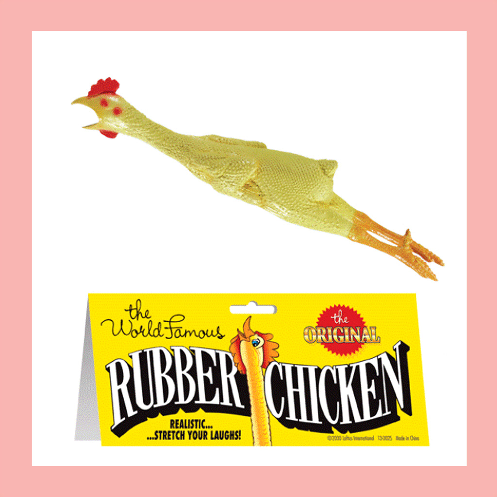 The World Famous Original Rubber Chicken