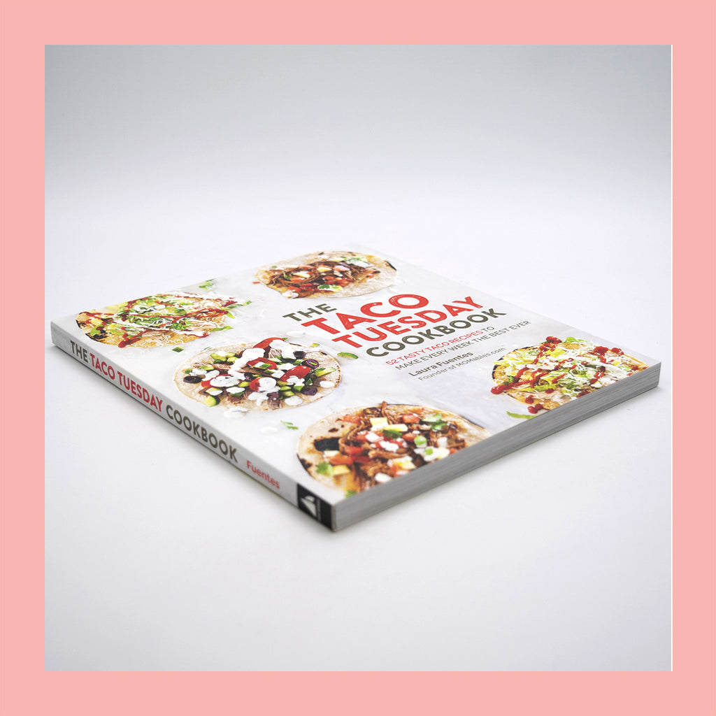 The Taco Tuesday Cookbook (Paperback) by Laura Fuentes