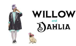 Willow and Dahlia