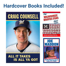 "Load image into Gallery viewer, Father's Day Sports Fan Book Package - Craig Counsell ""All It Takes Is All Ya Got"" Hardcover Book...Plus 16 additional Books (see details below)"