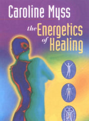 The Energetics of Healing DVD by Caroline Myss