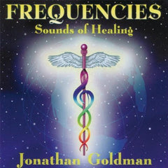 Frequencies Sound of Healing by Jonathan Goldman
