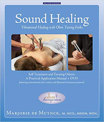 Sound Healing: Vibrational Healing with Ohm Tuning Forks (Book/DVD) by Marjorie Myunck