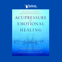 Acupressure for Emotional Healing by Michael Reed Gach