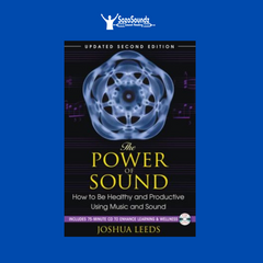 The Power of Sound by Joshua Leeds