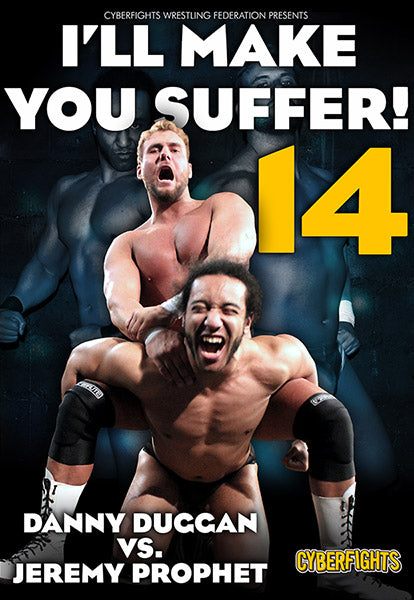 I'll Make You Suffer 14 DVD