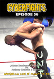 CYBERFIGHT 56 - RICKY / JOHNNY VS KIDD USA / ANTHONY DVD