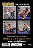 CYBERFIGHT 61 - MIKEY HENDERSON VS KIDD USA DVD