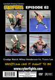 CYBERFIGHT 82 - MIKEY HENDERSON VS TRAVIS LEE GRUDGE MATCH DVD