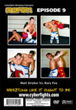 CYBERFIGHT 9 - RORY FOX VS MATT STRYKER (DVD)