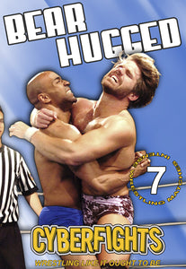 CYBERFIGHTS 128 - BEAR HUGGED DVD