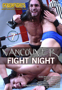 CYBERFIGHTS 139 - VANCOUVER FIGHT NIGHT