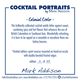 Limited Edition Cocktail Portrait: Colonial Cooler signature plate