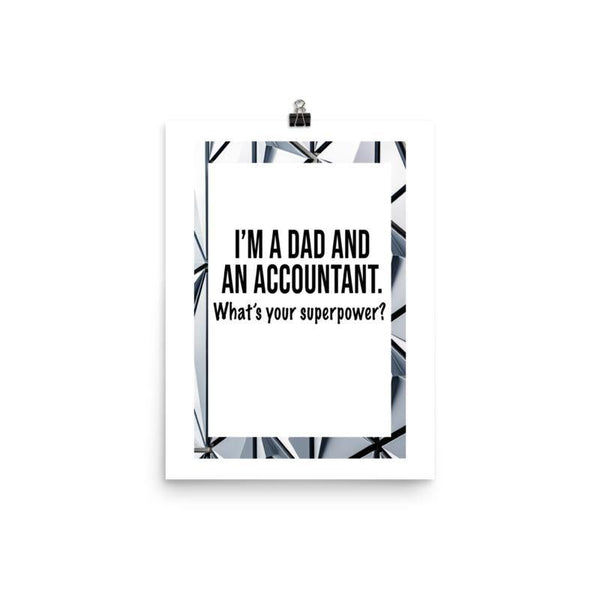 Dad And Accountant Poster - Original Family Shop