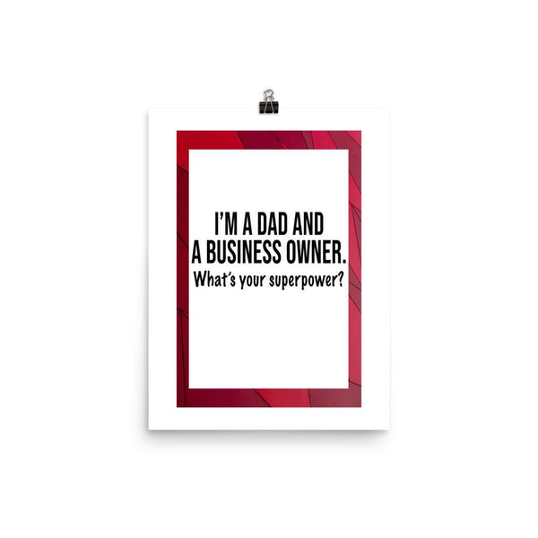 Dad And Business Owner Poster - Original Family Shop
