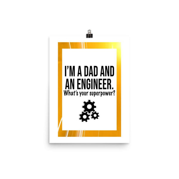 Dad And Engineer Poster - Original Family Shop