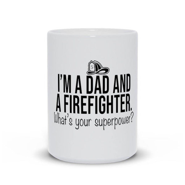 Dad And Firefighter Mug - Original Family Shop