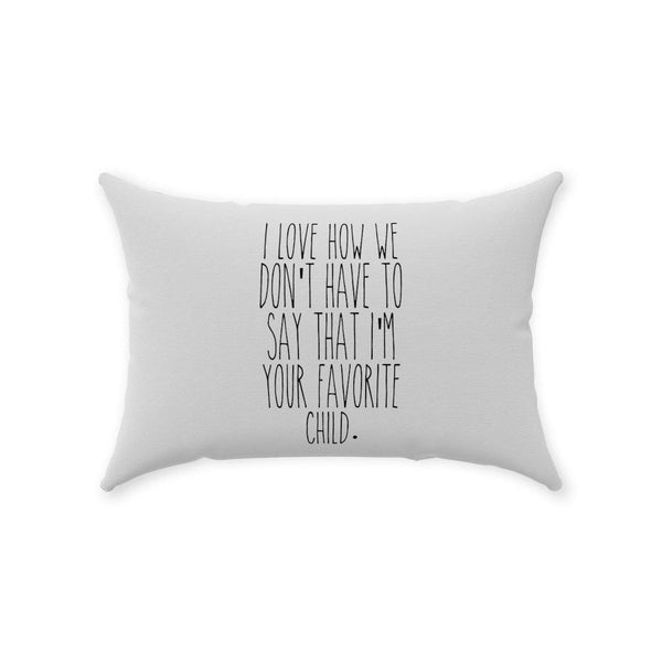 Favorite Child Pillow - Original Family Shop