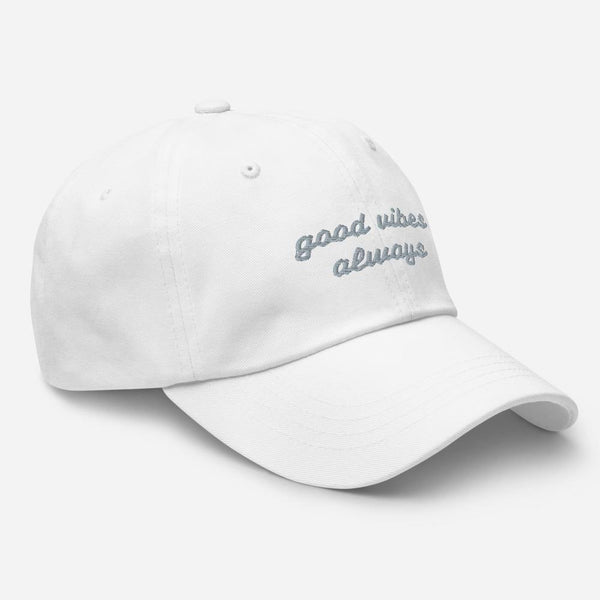 Good Vibes Always Dad Hat - Original Family Shop