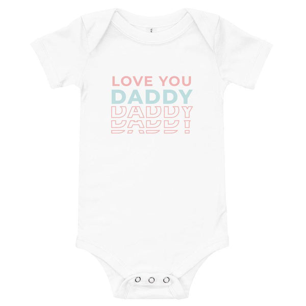 Love You Daddy Baby Onesie - Original Family Shop