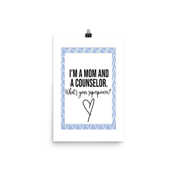 Mom And Counselor Poster - Original Family Shop
