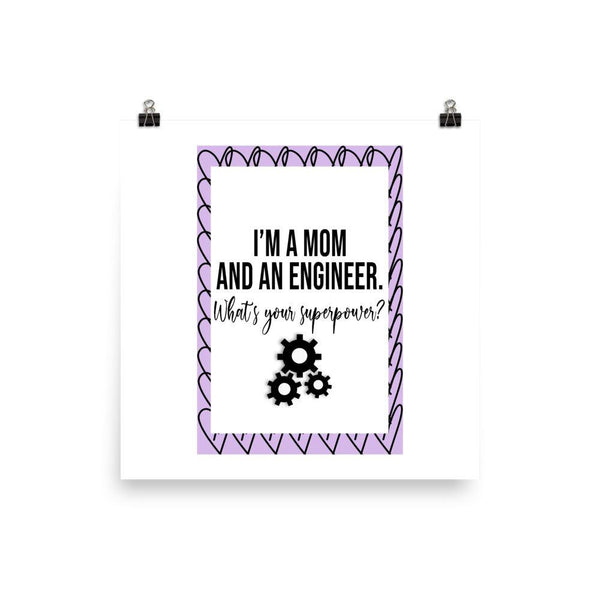 Mom And Engineer Poster - Original Family Shop