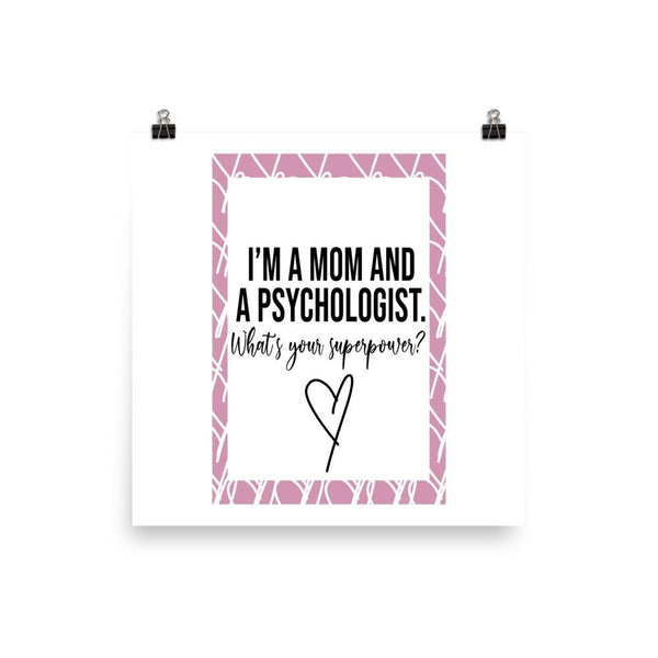 Mom And Psychologist Poster - Original Family Shop